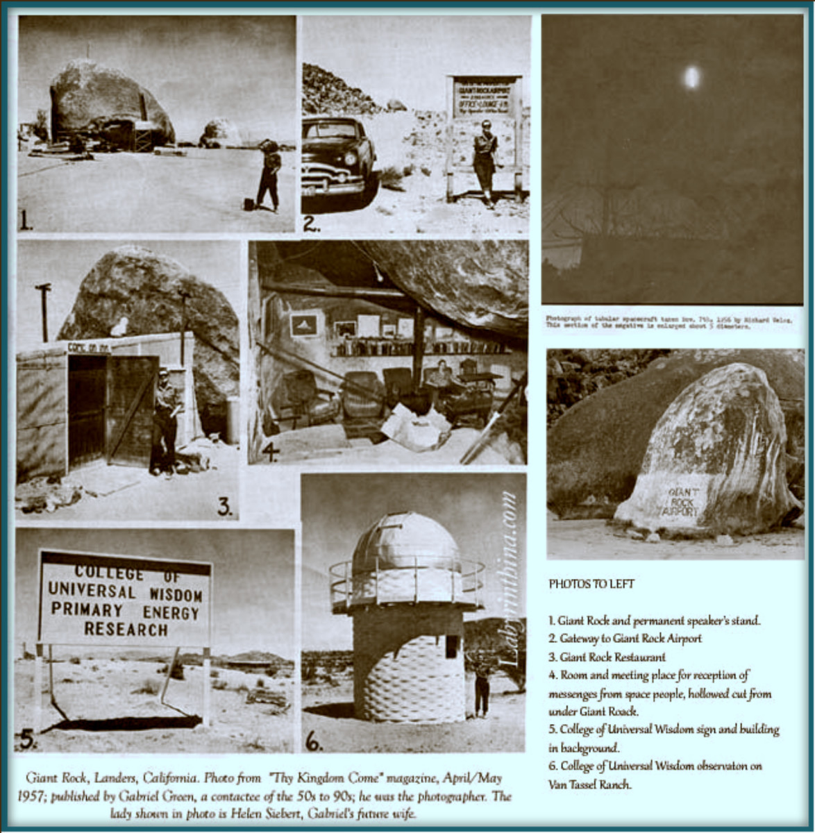 As you can see for the photos and write up above Giant Rock was a hot bed of UFO activities back in the 1950s, and George stayed very busy  ...