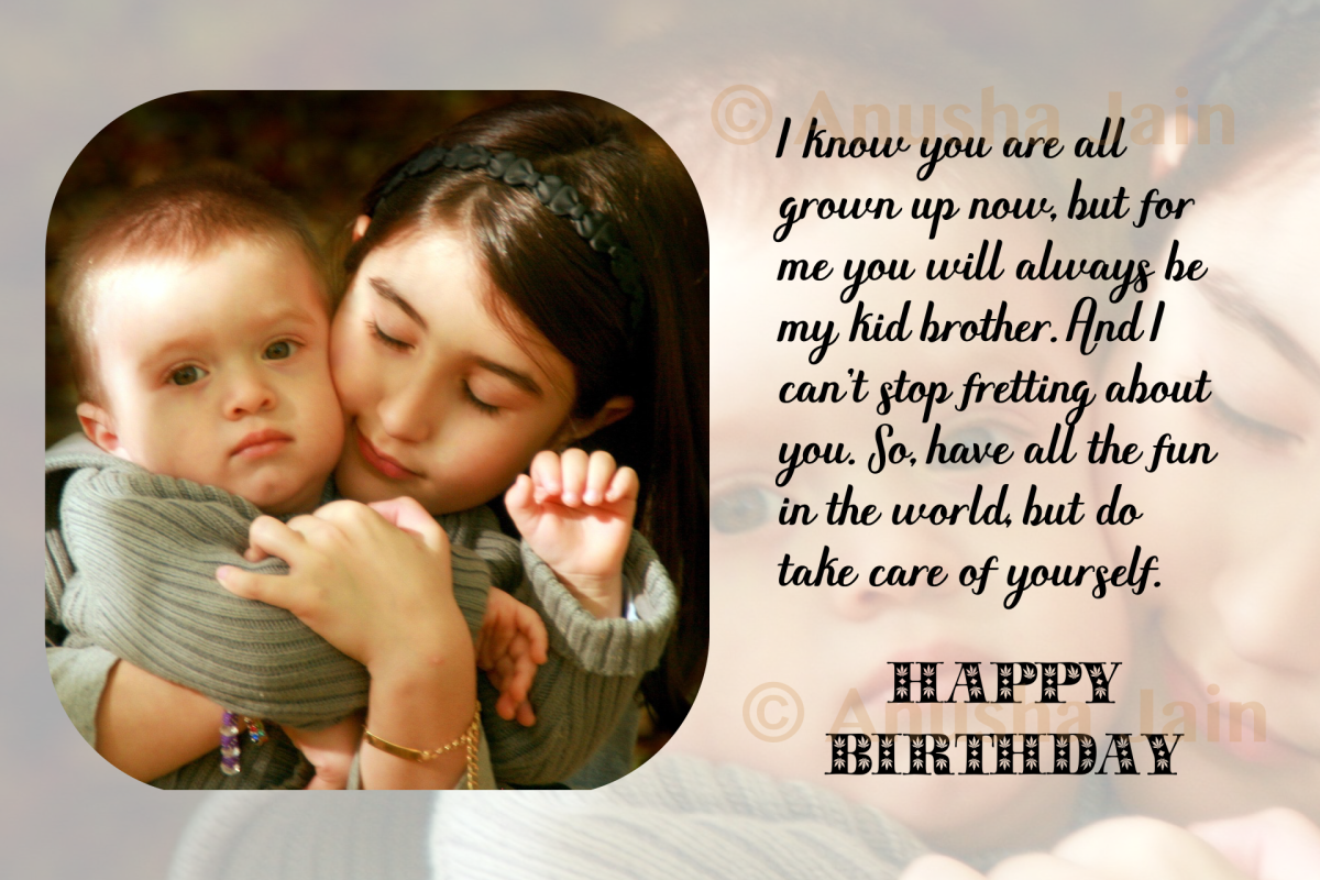 Birthday wishes for brother funny quotes heartfelt sincere take care kiddo m4hsunfo