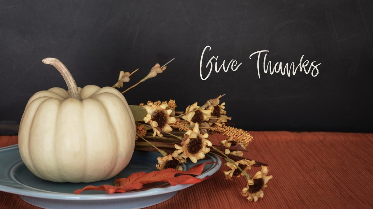 Giving thanks for what we have is important and not just on Thanksgiving.
