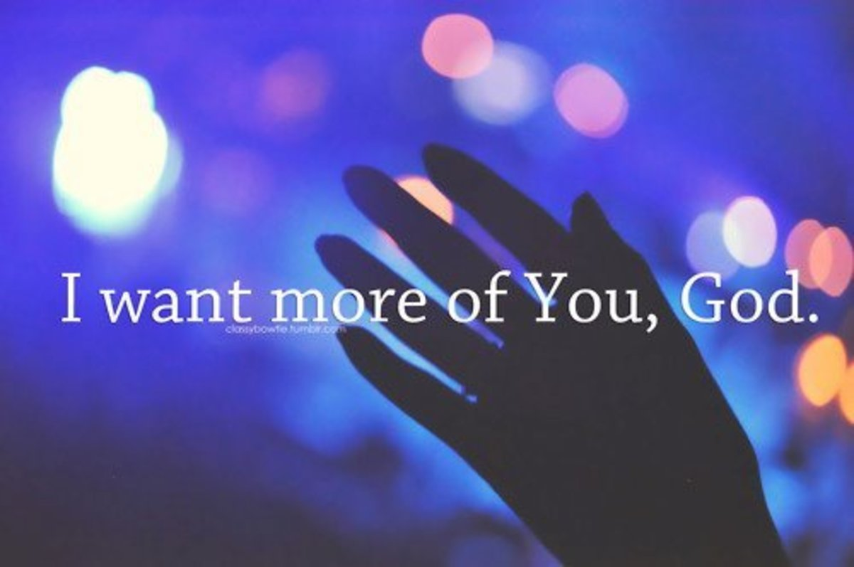 What You Really Mean When You Say, 'I Want More of God'