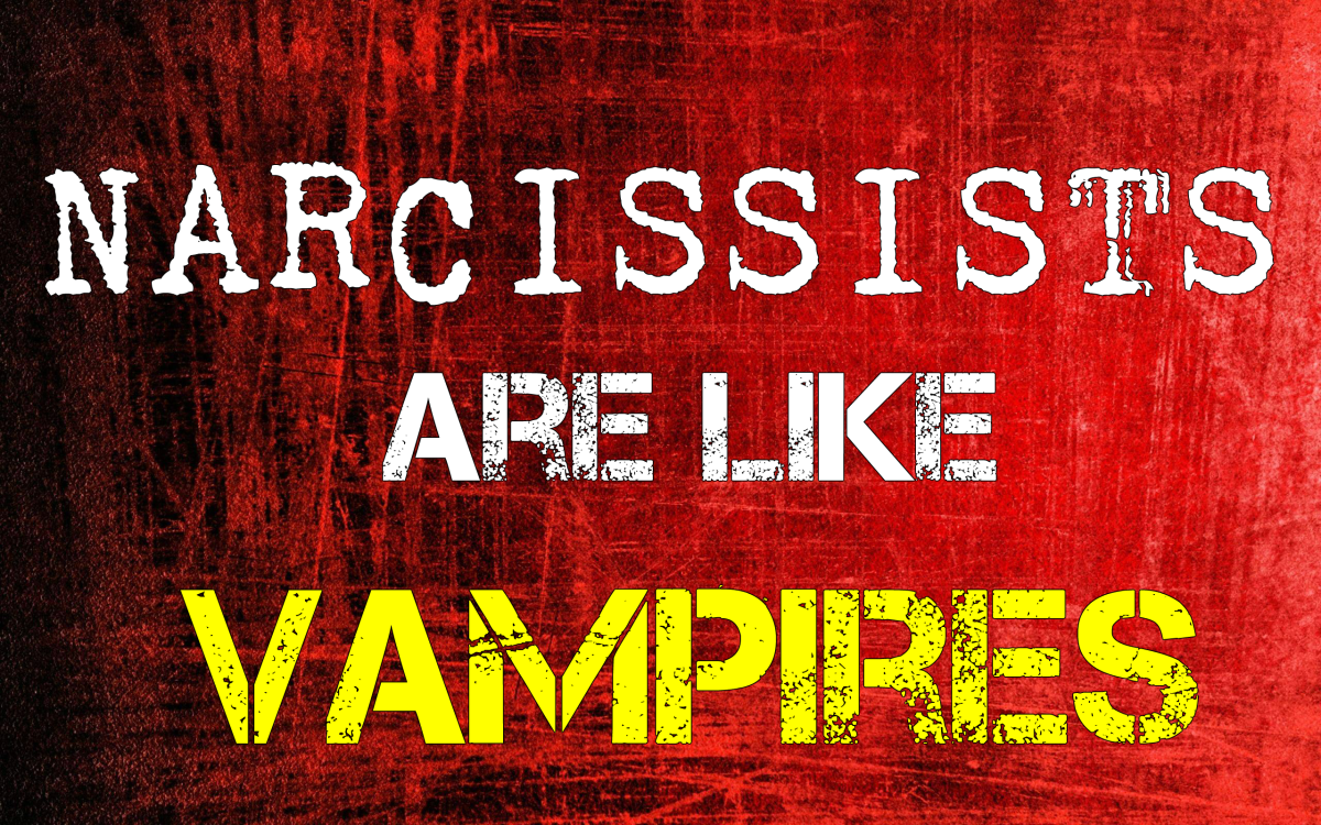 Narcissists Are Like Vampires