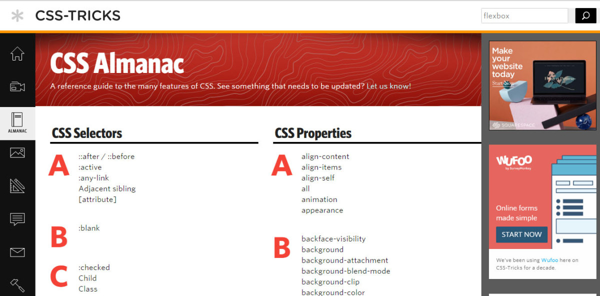 css-tricks.com: Tips, Tricks, and Techniques on how to use CSS.