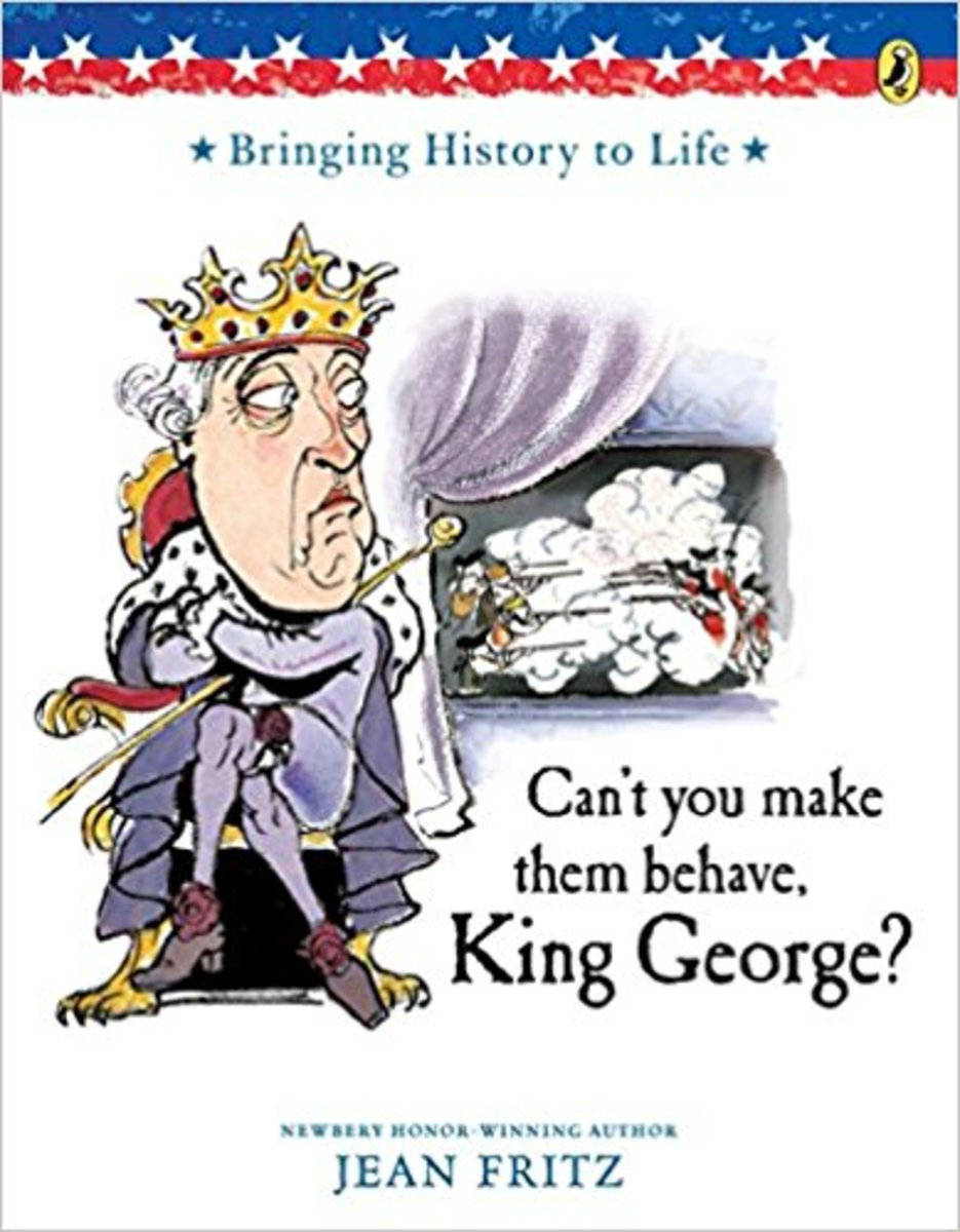 Can't You Make Them Behave, King George?by Jean Fritz