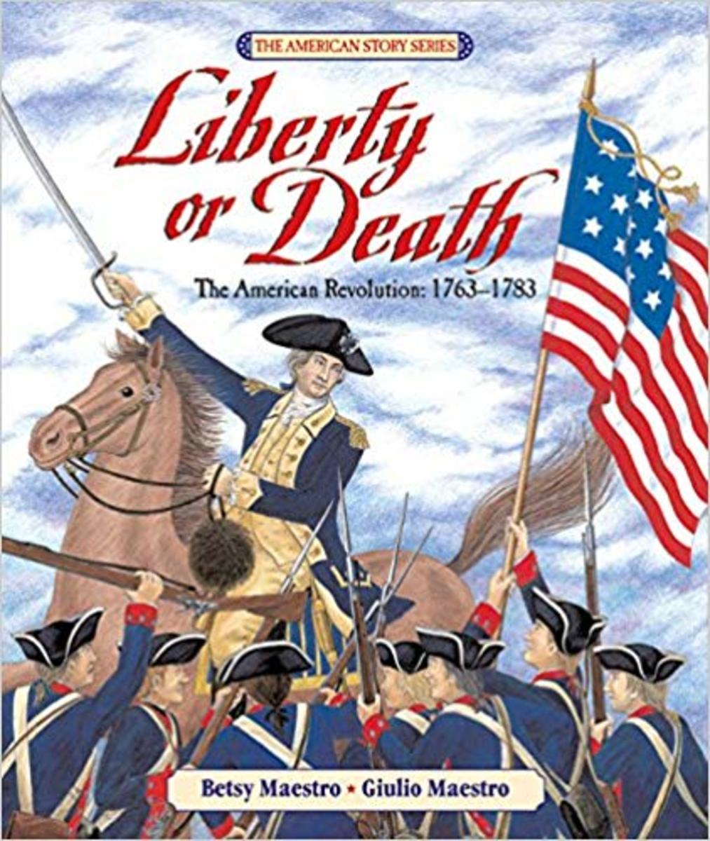 Liberty or Death: The American Revolution: 1763-1783 (American Story) by Betsy Maestro