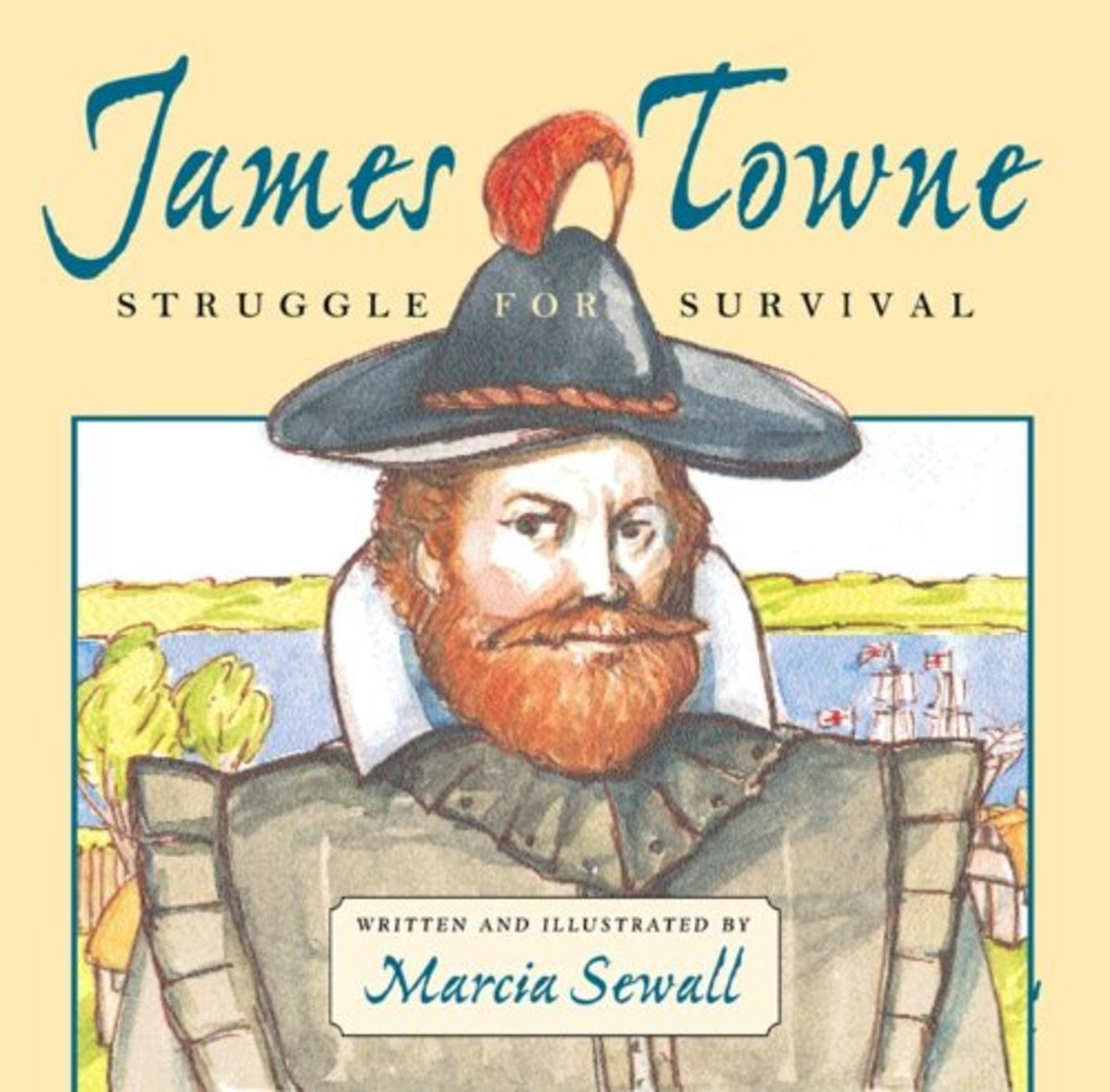 James Towne : Struggle For Survival by Sewall, Marcia