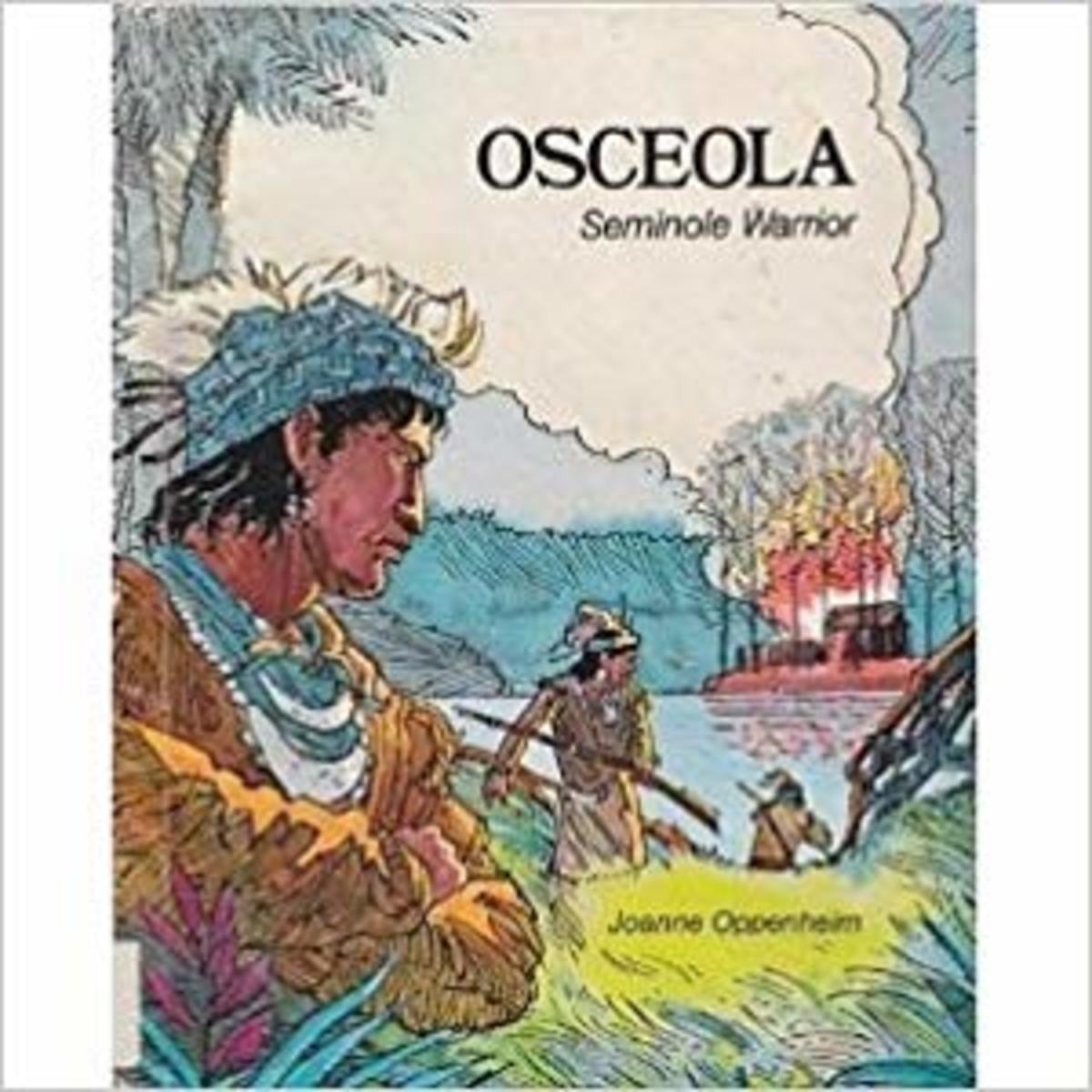 Osceola: Seminole Warrior by Joanne F. Oppenheim