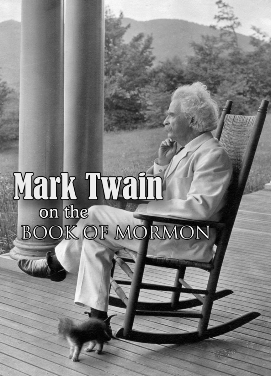 More on Mark Twain's Critique of the Book of Mormon