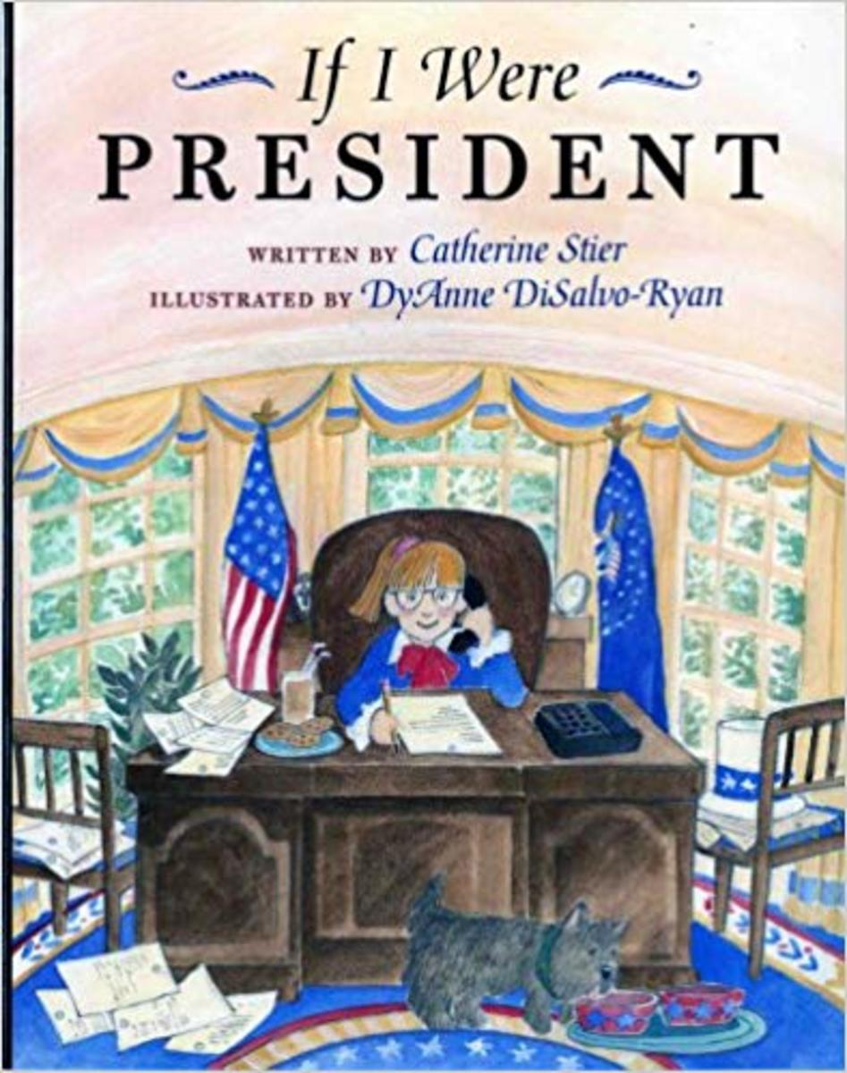 If I Were President by Catherine Stier