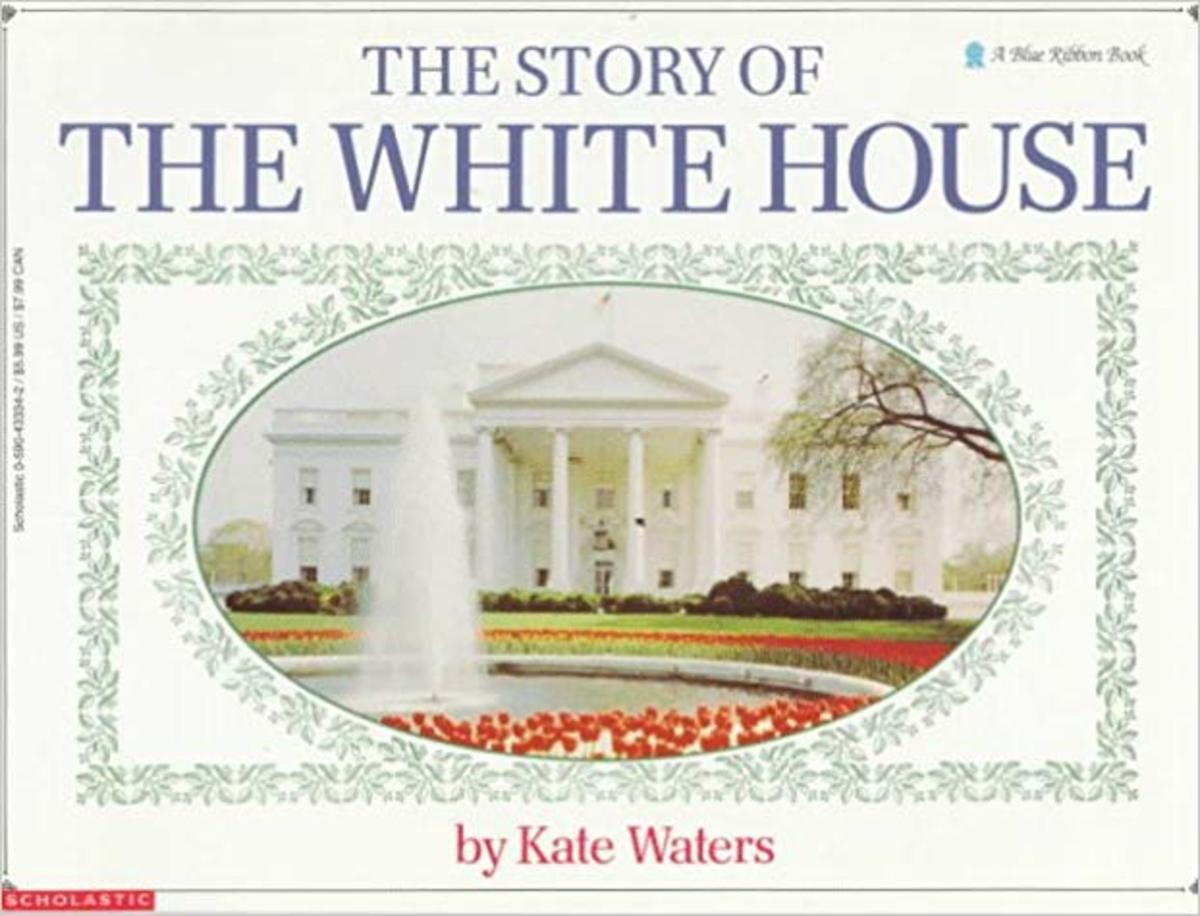The Story Of The White House (Blue Ribbon Book) by Kate Waters