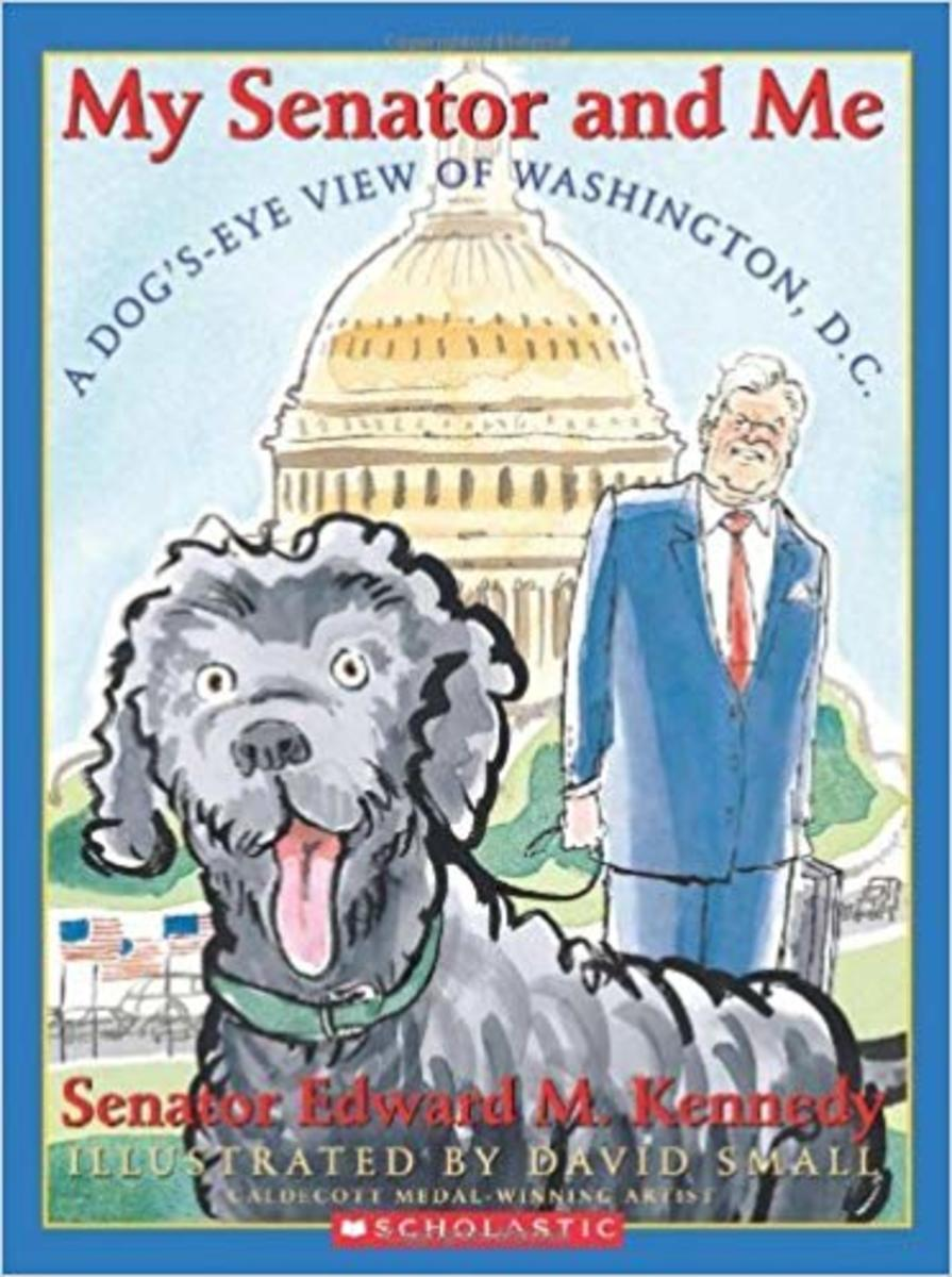 My Senator and Me: A Dog's Eye View of Washington, D.C. by Edward M. Kennedy