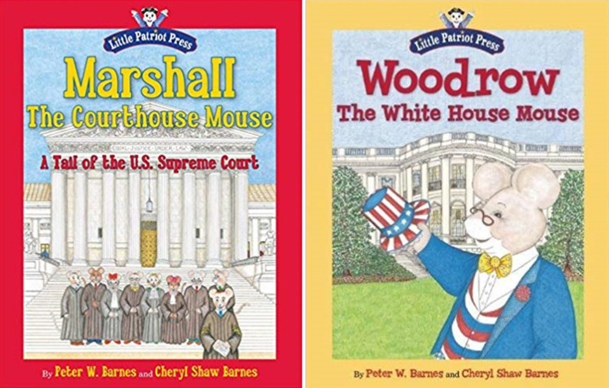 """Marshall, the Courthouse Mouse: A Tail of the U. S. Supreme Court"" by Peter W. Barnes and ""Woodrow, the White House Mouse"" by Peter W. Barnes"