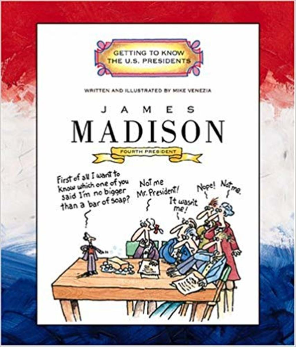 James Madison: Fourth President 1809-1817 (Getting to Know the US Presidents) by Mike Venezia