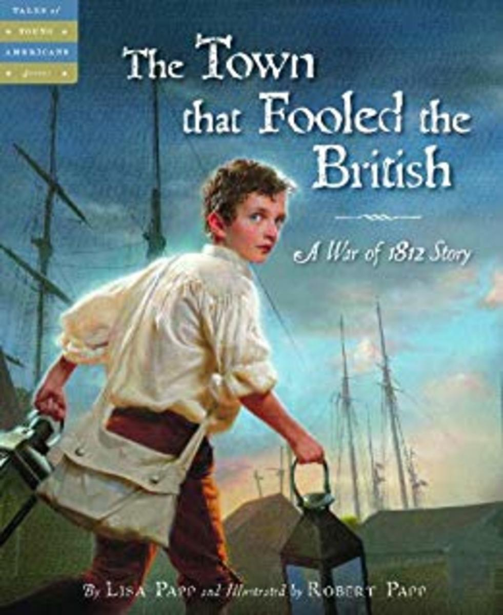 The Town that Fooled the British: A War of 1812 Story (Tales of Young Americans) by Lisa Papp