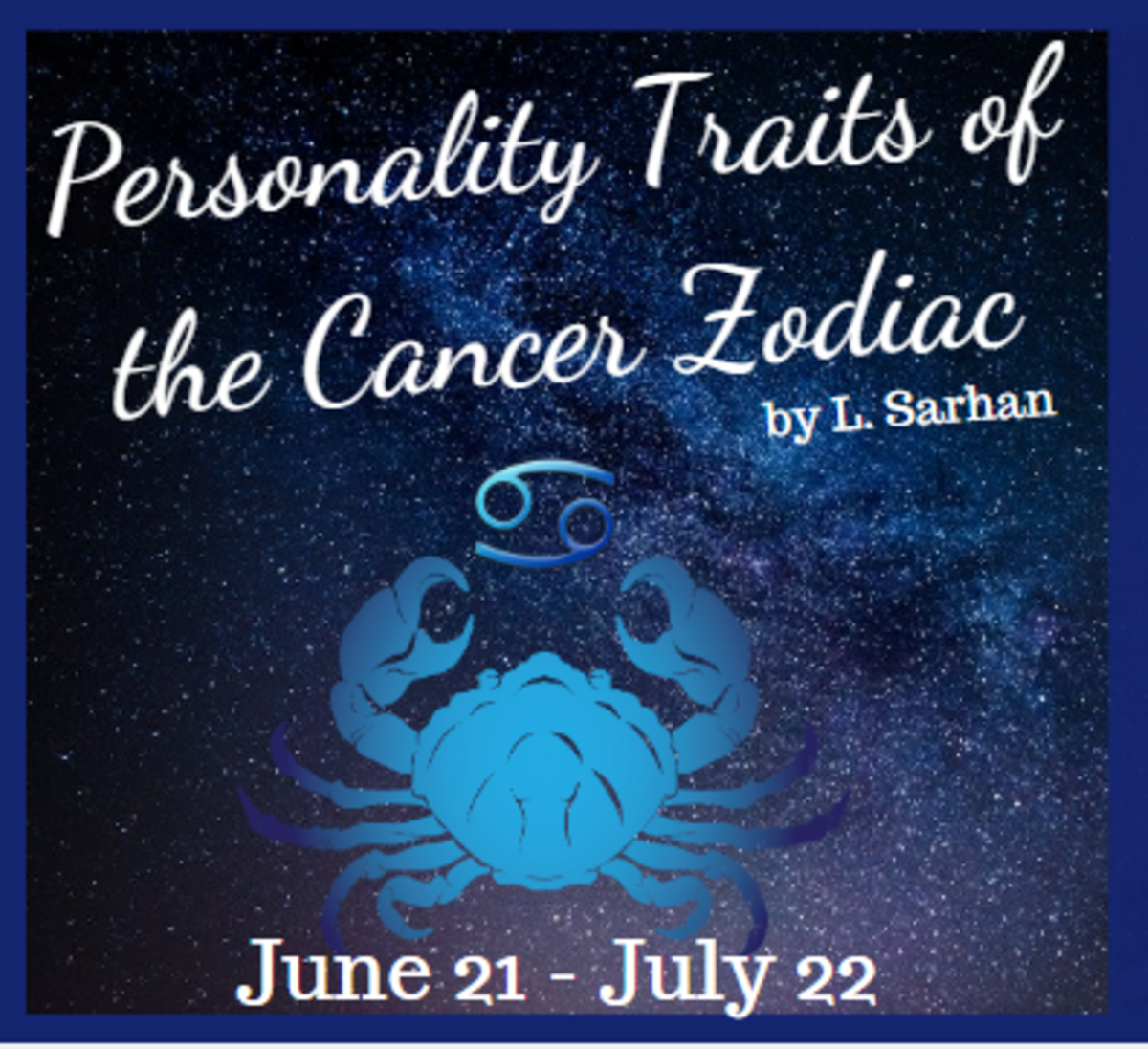 Personality Traits of the Cancer Zodiac Sign