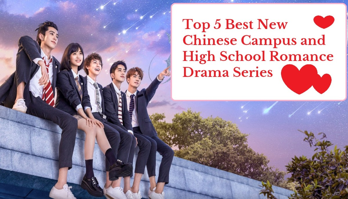 Top 5 Best New Chinese Campus and High School Romance Drama Series