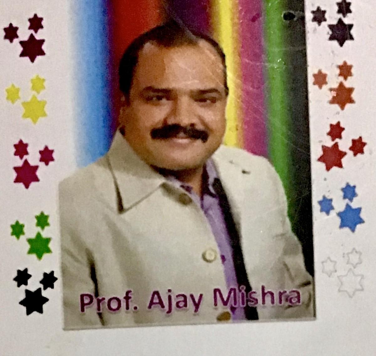 Professor Ajay Mishra