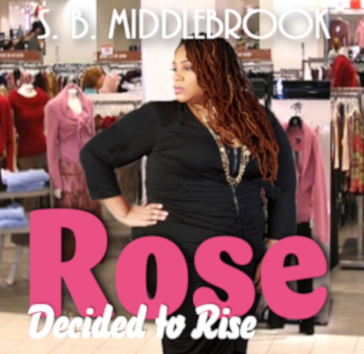 """""""Rose Decided to Rise"""" is a short story I wrote and published on Hubpages. It is from my fourth novel: Rose, the Weight of All Things Buried."""