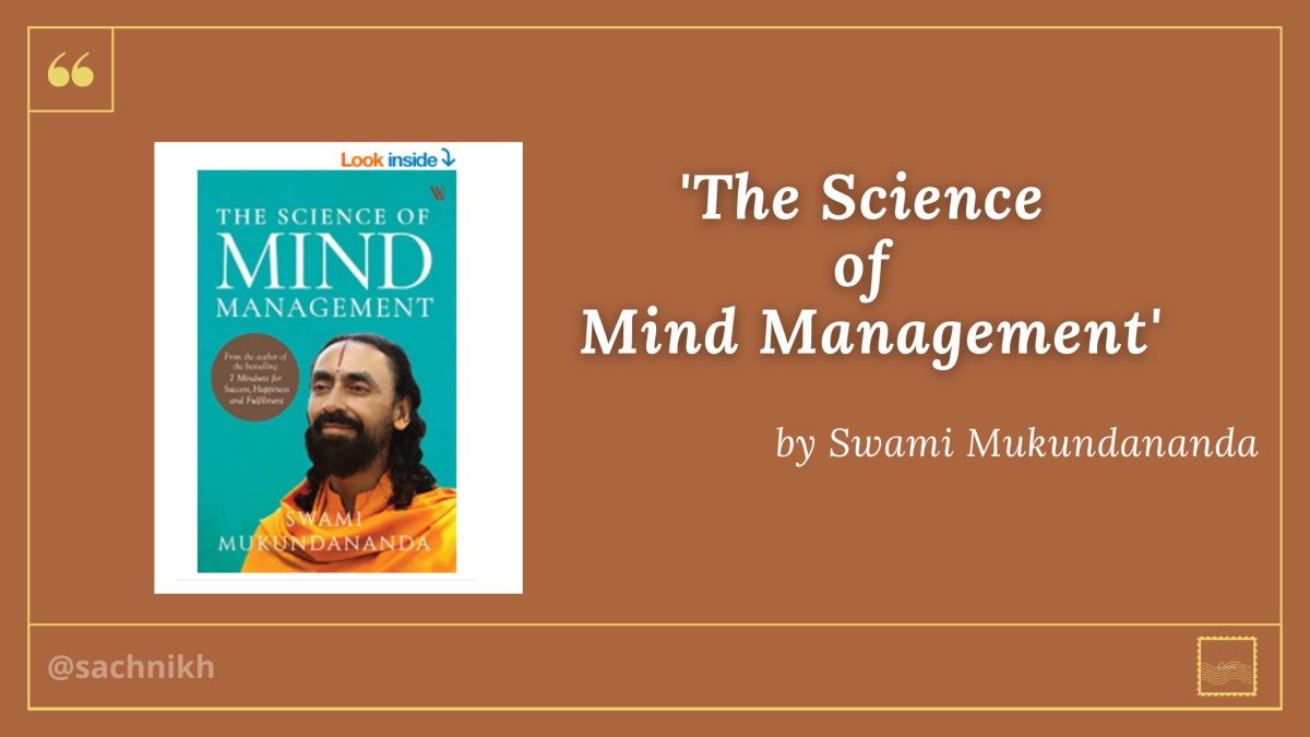 'The Science of Mind Management' written by Swami Mukundananda