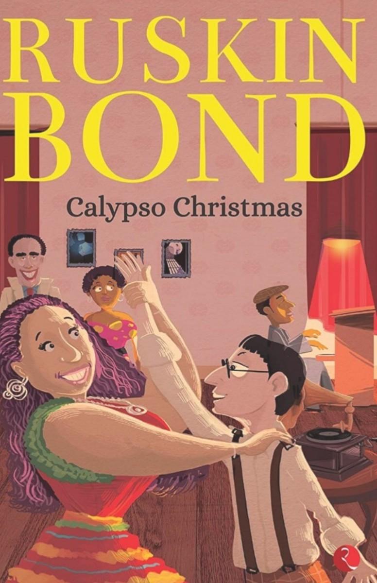 Calypso Christmas By Ruskin Bond - Book Review
