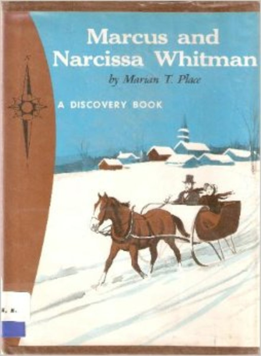 Marcus and Narcissa Whitman: Oregon Pioneers by Marian T. Place