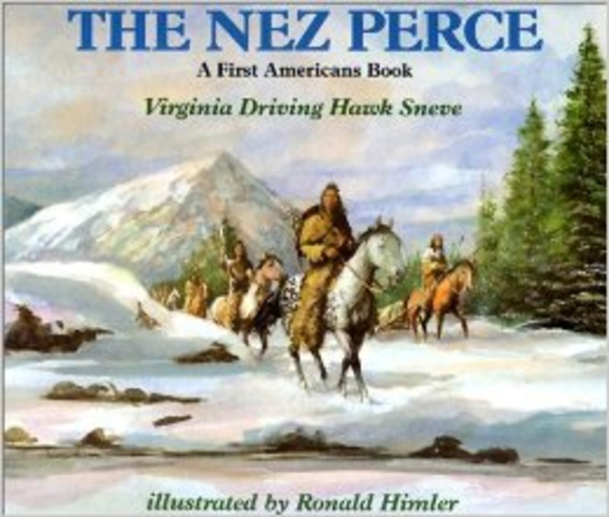 The Nez Perce (First Americans Books) by Virginia Driving Hawk Sneve