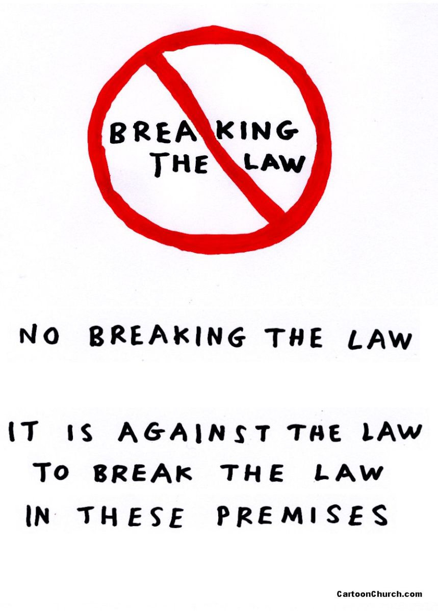 If a law is deemed unjust to an individual, it will be broken.