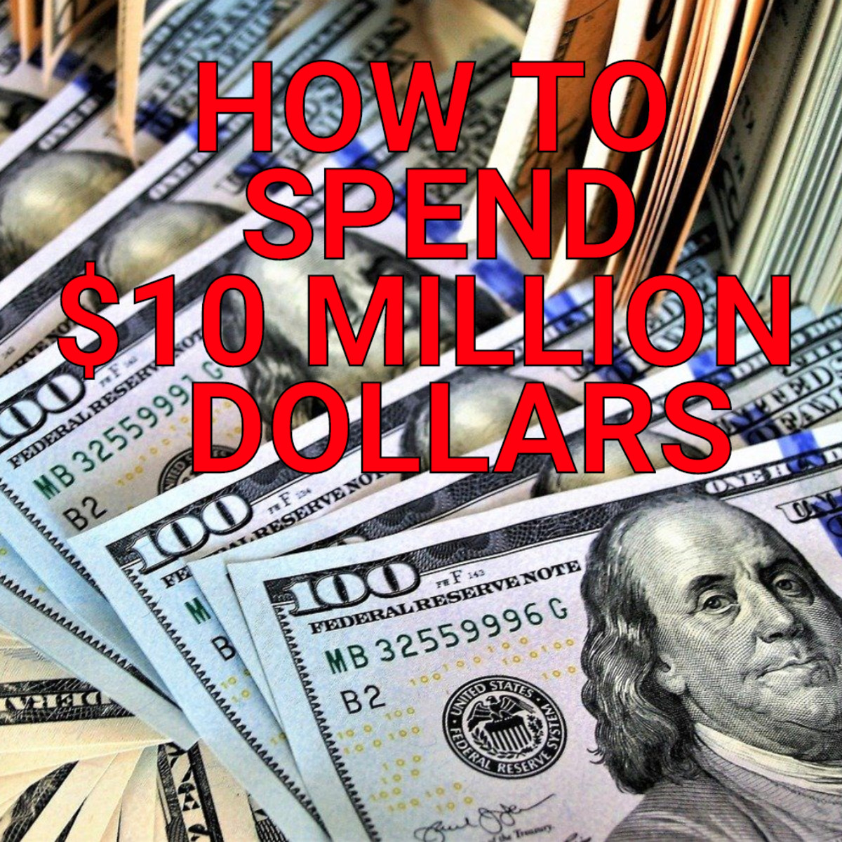 10 Great Things You Can Buy for $10 Million: You Know You Want Them