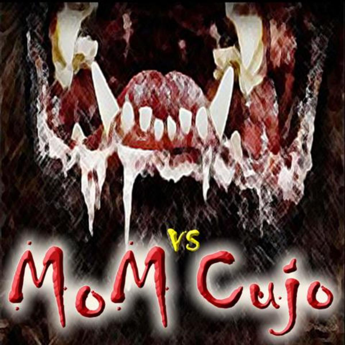 Mom vs Cujo