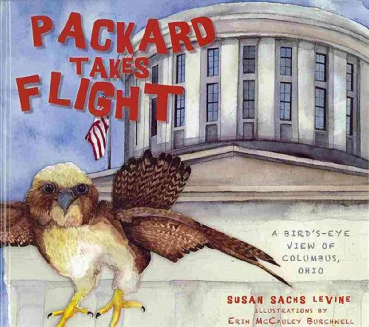 Packard Takes Flight: A Bird's-Eye View of Columbus, Ohio by Susan Sachs Levine - Image credit: amazon.com