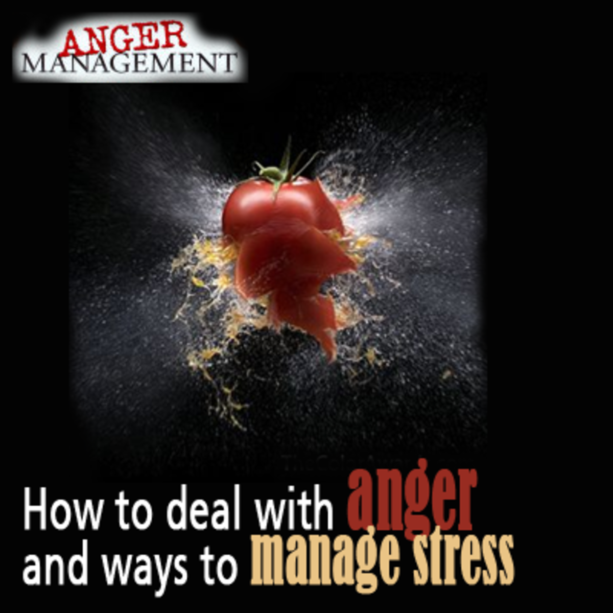 How to deal with anger and ways to manage stress