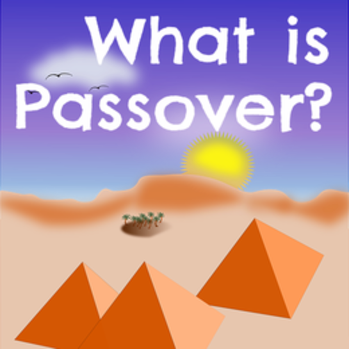 WHAT IS PASSOVER? | The Pesach Jewish Holiday
