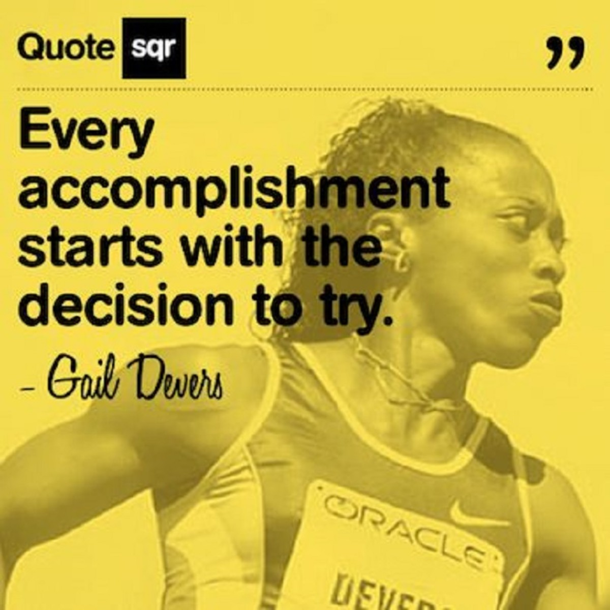 Every Accomplishment Starts With the Decision to Try & the Refusal to Quit