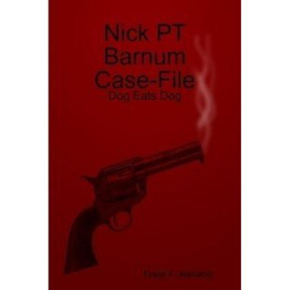 Nick PT Barnum's Dog Eats Dog