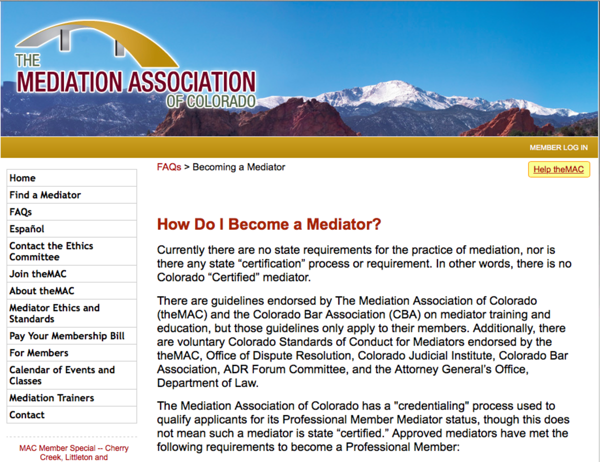 Even the most legitimate mediation organizations say that this is an unregulated industry.