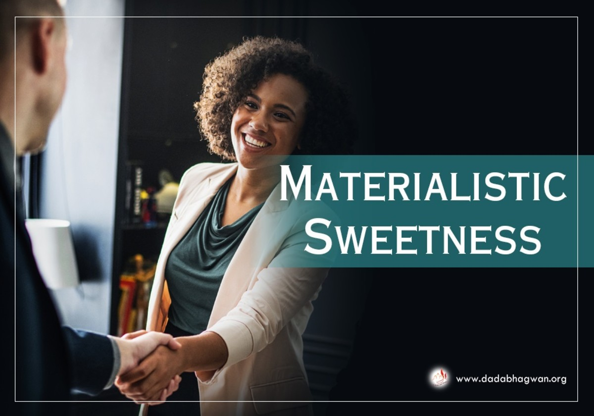 Materialistic Sweeteness, An Indirect Way to Non-celibacy