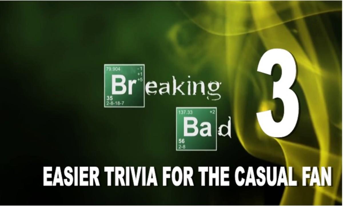 Easier Breaking Bad Trivia