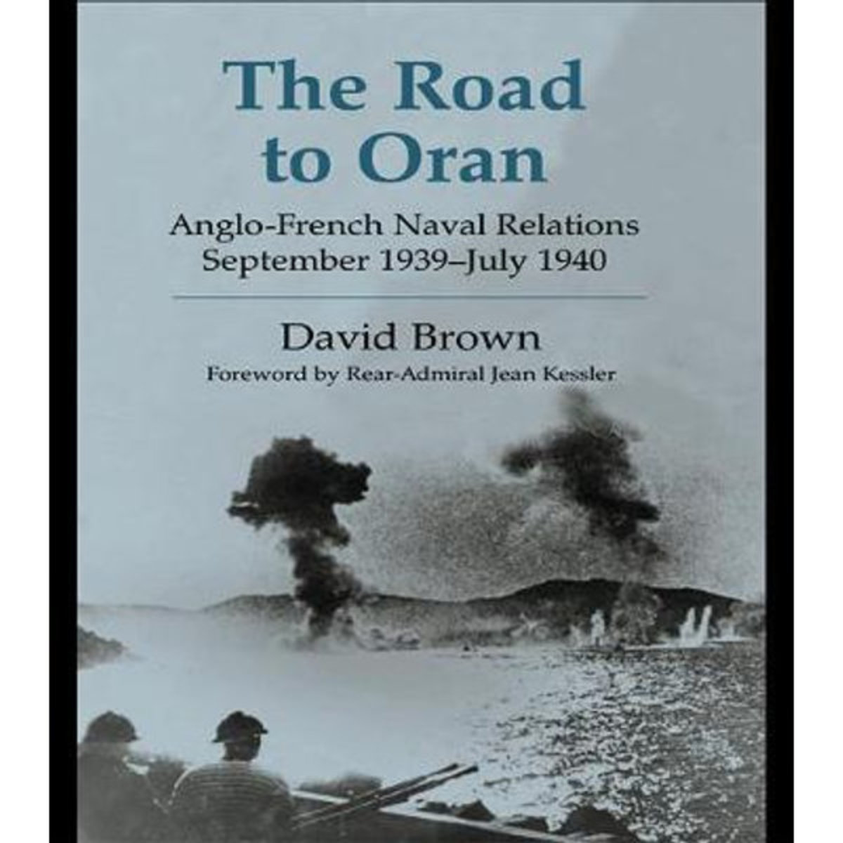 """The Road to Oran"" by David Brown"