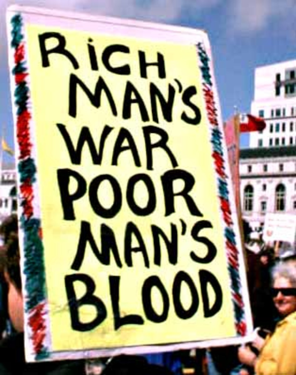 The Poor die in Wars in other countries and die quicker; the rich all over the world get richer and live longer