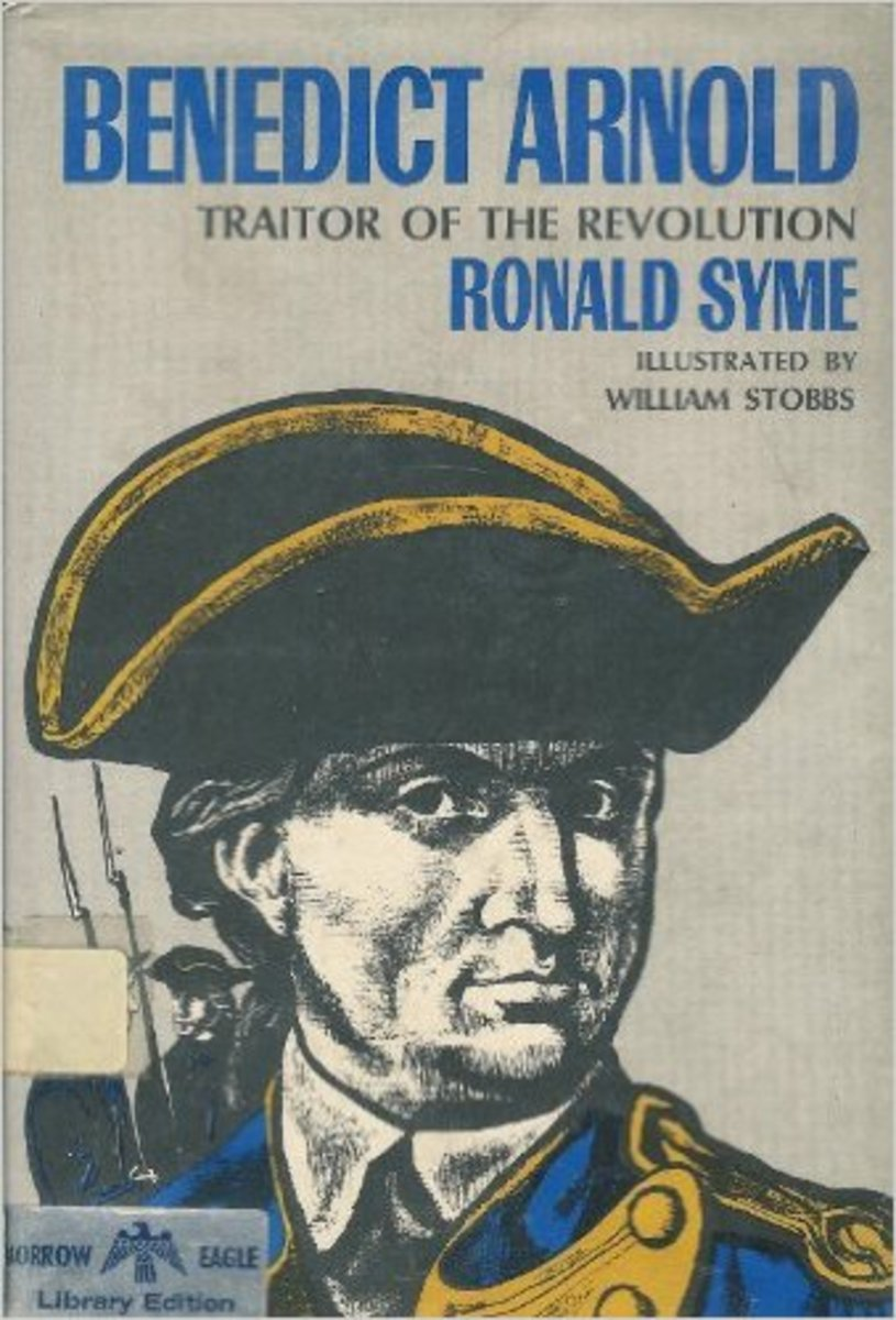 Benedict Arnold: Traitor of the Revolution by Ronald Syme