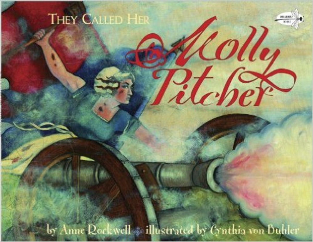 They Called Her Molly Pitcher by Anne Rockwell