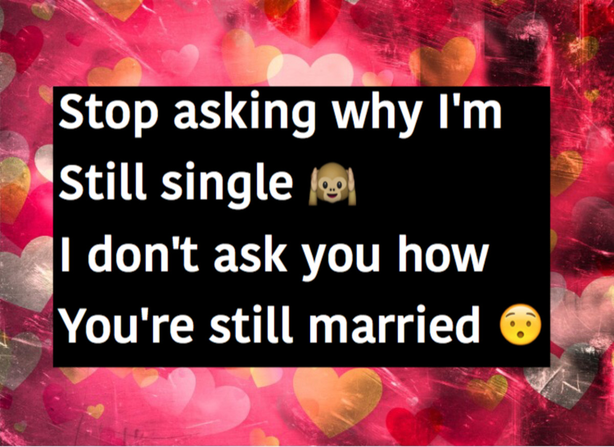 why are you single