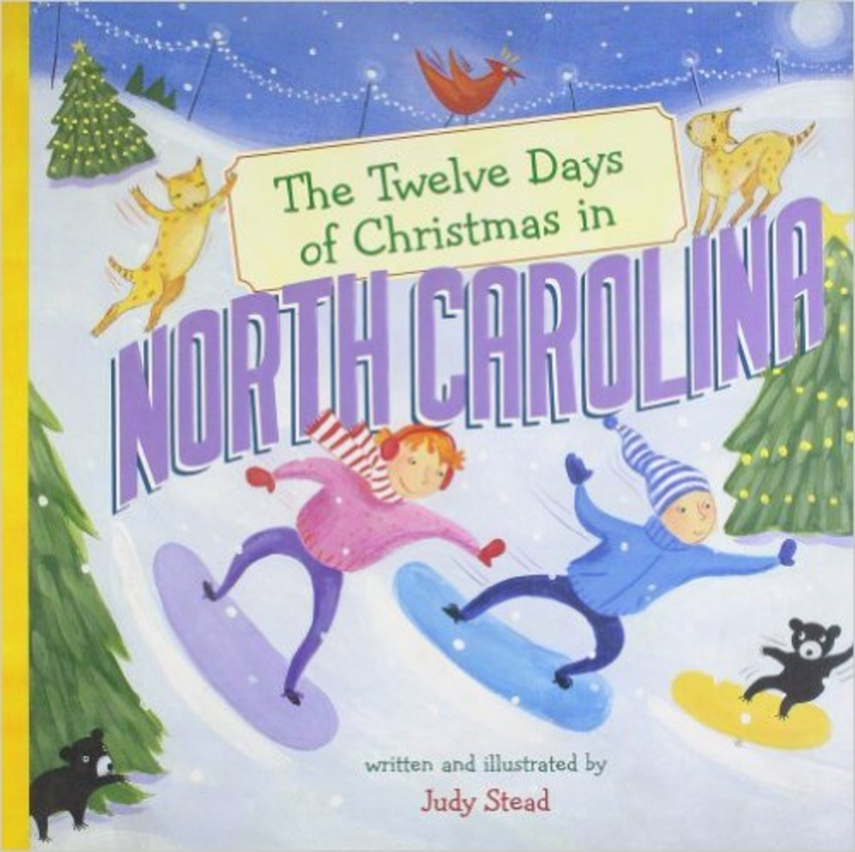 The Twelve Days of Christmas in North Carolina (The Twelve Days of Christmas in America) by Judy Stead