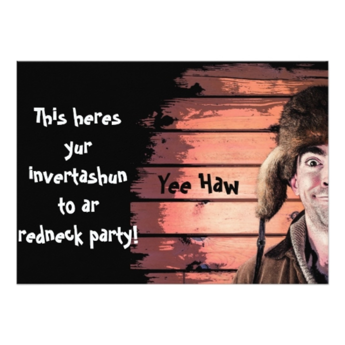 Customize your Redneck Invitations