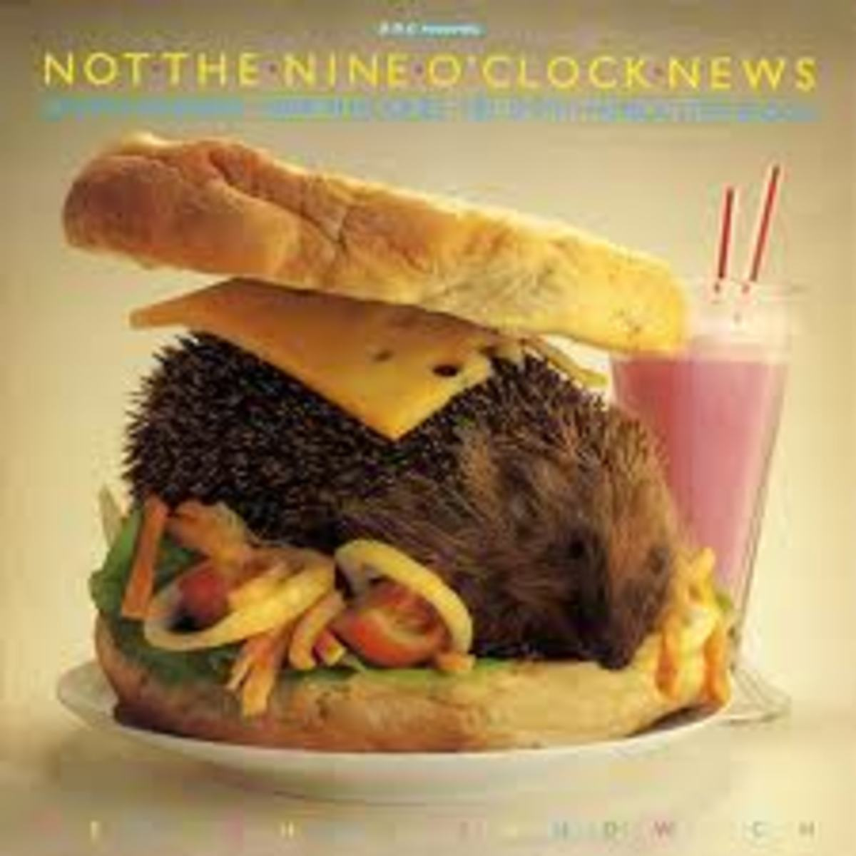 Not the Nine O'clock News - Hedgehog Sandwich
