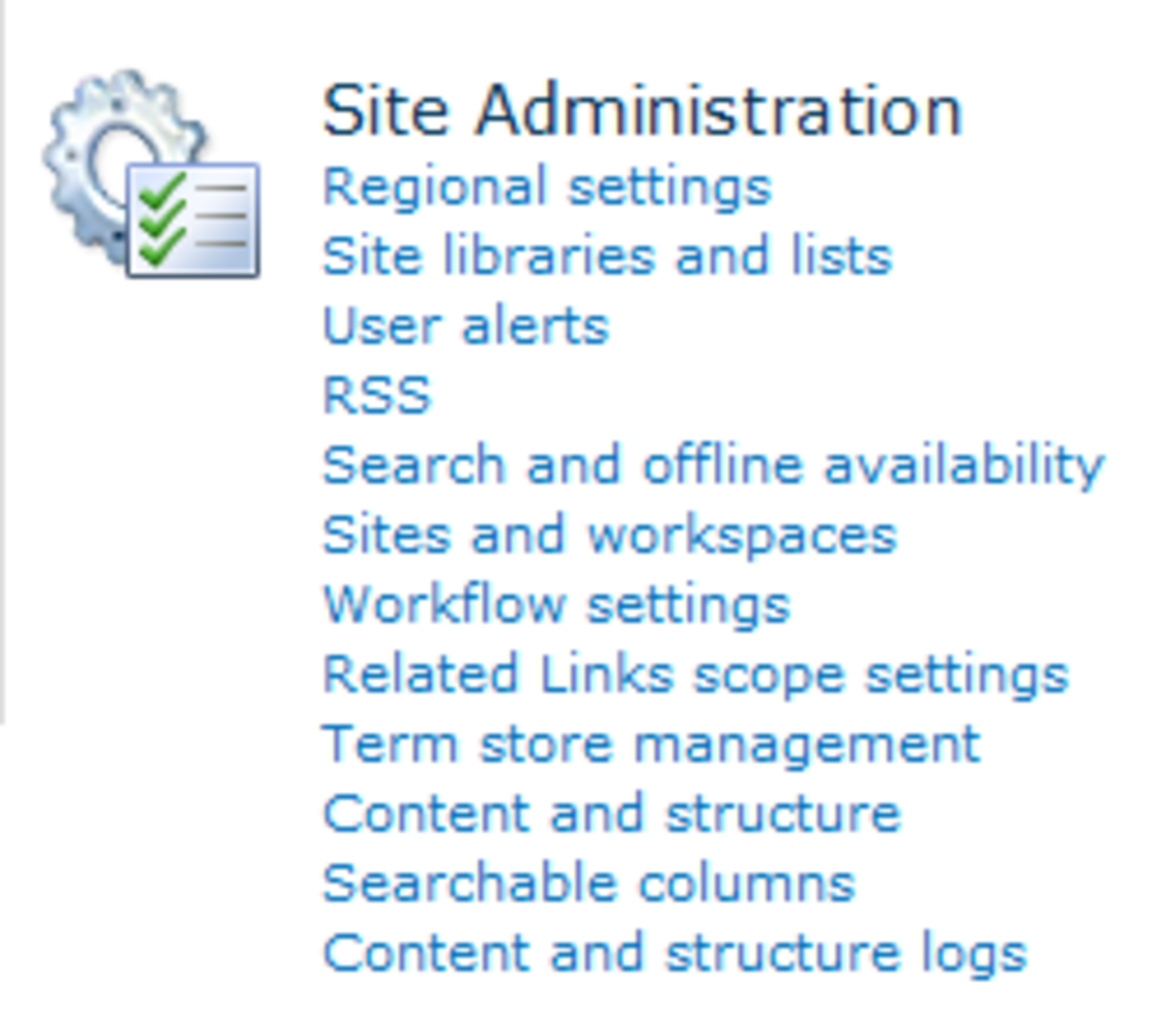 In Site Settings, under Site Administration, click Content and Structure