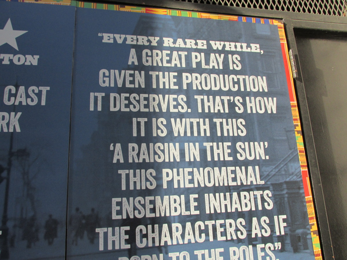 "One of the comments posted outside the Ethel Barrymore Theatre, concerning the play, ""A Raisin in the Sun."""