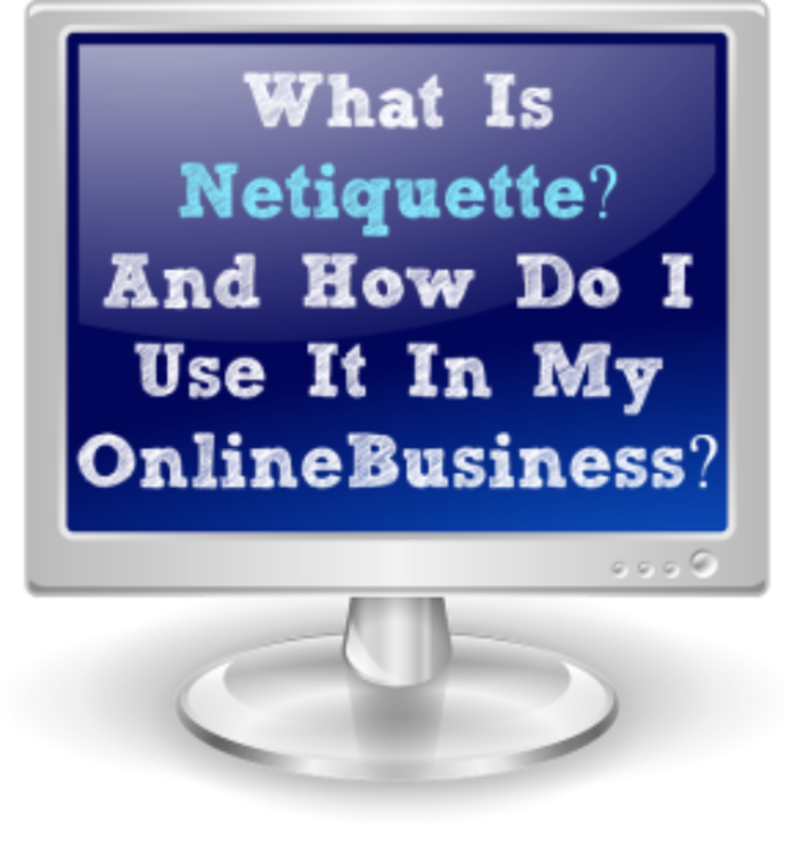 What Is Netiquette And Why Is It Important?