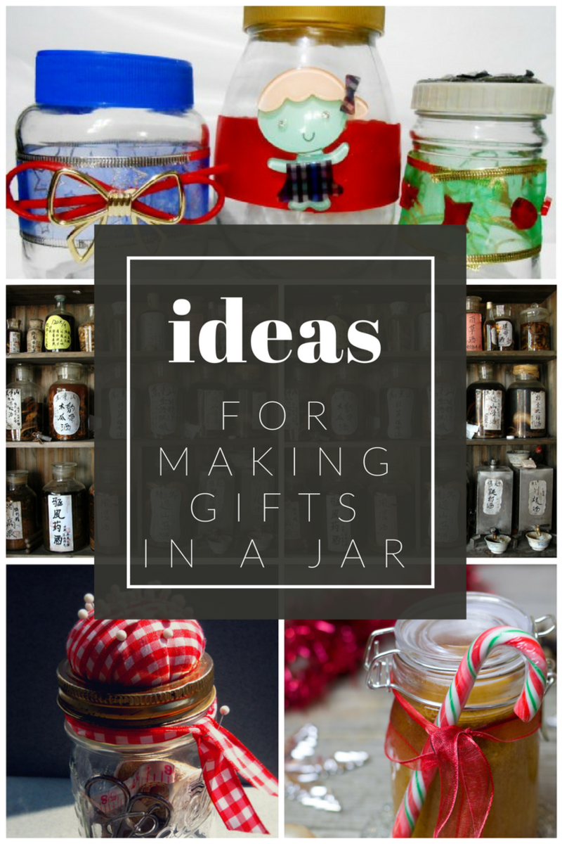 Ideas for Making Gifts in a Jar