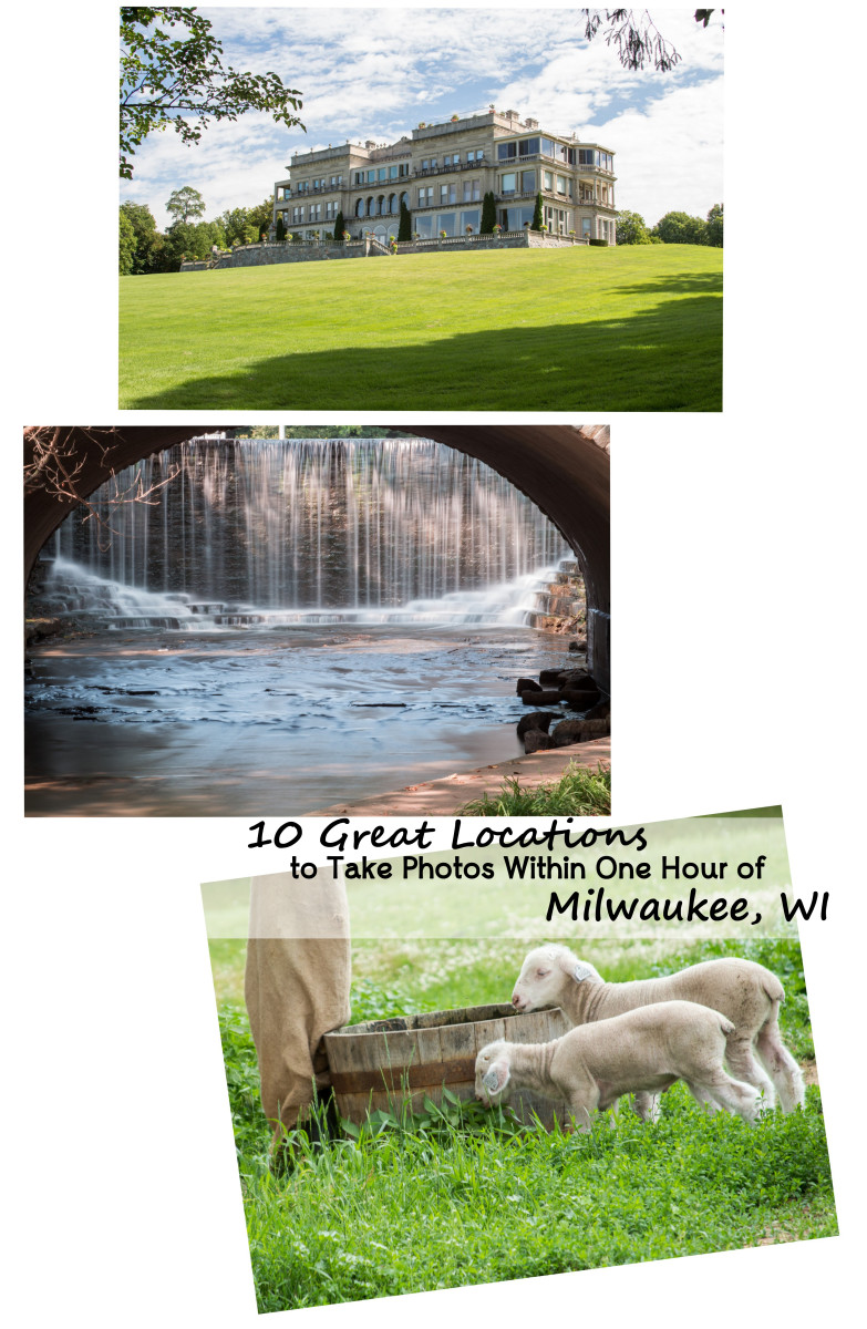 10 Great Locations to Take Photos Within One Hour of Milwaukee, WI