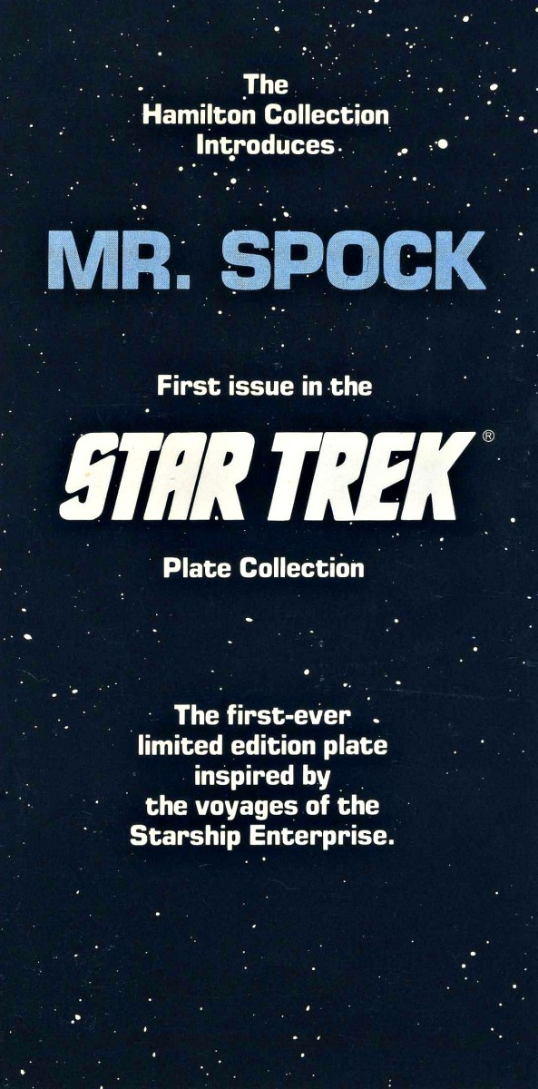 A lasting tribute to the intriguing Science Officer ...  Mr. Spock a landmark first-issue plate.